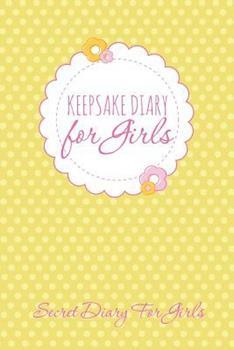 Paperback Keepsake Diary for Girls: Secret Diary for Girls Book