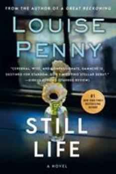 Still Life - Book #1 of the Chief Inspector Armand Gamache