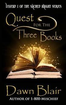 The Three Books - Book #1 of the Sacred Knight