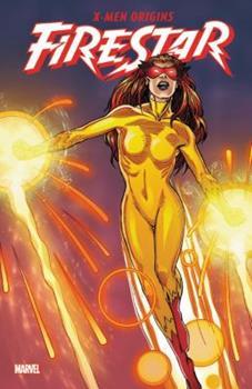 X-Men Origins: Firestar - Book #193 of the Uncanny X-Men 1963-2011