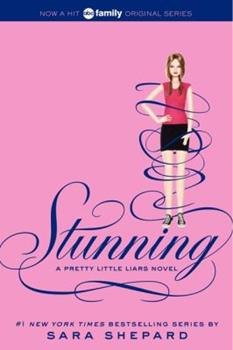 Stunning - Book #11 of the Pretty Little Liars
