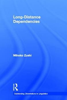 Long-Distance Dependencies - Book  of the Outstanding Dissertations in Linguistics