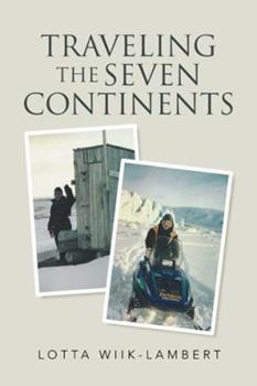 Paperback Traveling the Seven Continents Book