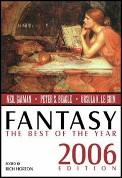Fantasy: The Best of the Year, 2006 Edition 0809556502 Book Cover