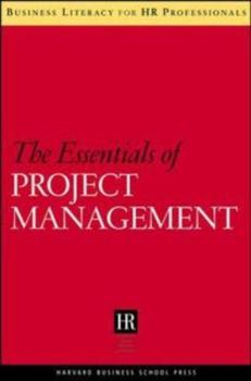 Essentials of Project Management (Business Literacy for Hr Professionals) - Book  of the Business Literacy for HR Professionals