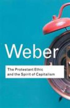 Paperback The Protestant Ethic and the Spirit of Capitalism Book
