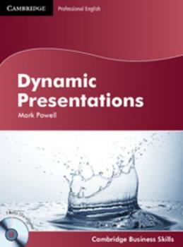 Dynamic Presentations - Book  of the Cambridge Business Skills