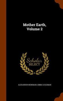 Mother Earth, Volume 2 1345740646 Book Cover