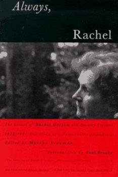 Always, Rachel: The Letters of Rachel Carson and Dorothy Freeman 1952-64-The Story of a Remarkable Friendship 0807070106 Book Cover