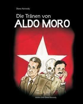 Die Traenen Von Aldo Moro 1494911175 Book Cover