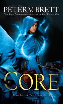 The Core - Book #5 of the Demon Cycle