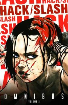 Hack/Slash Omnibus Volume 2 - Book  of the Hack/Slash #0