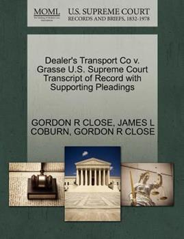 Paperback Dealer's Transport Co V. Grasse U. S. Supreme Court Transcript of Record with Supporting Pleadings Book