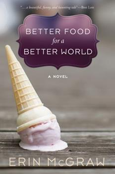 Better Food for a Better World 162032668X Book Cover