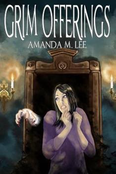 Grim Offerings - Book #2 of the Aisling Grimlock
