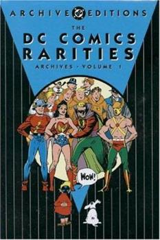 The DC Comics Rarities Archives, Vol. 1 - Book  of the DC Archive Editions