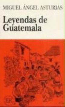 Paperback Leyendas de Guatemala: Easy Readers - Spanish [German] Book
