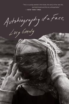 Autobiography of a Face 0395657806 Book Cover