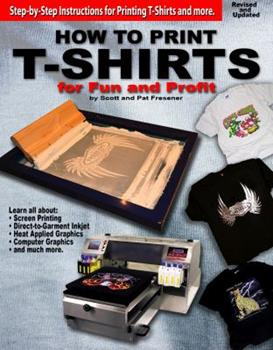 Paperback How to Print T-Shirts for Fun and Profit Book
