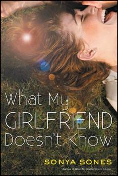 What My Girlfriend Doesn't Know 1442493844 Book Cover