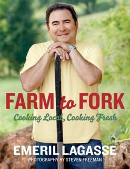 Farm to Fork: Cooking Local, Cooking Fresh 0061742953 Book Cover