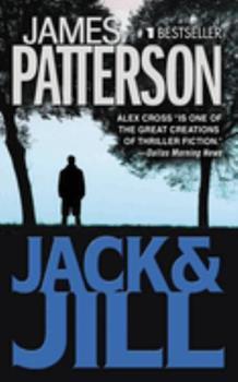 Jack & Jill - Book #3 of the Alex Cross