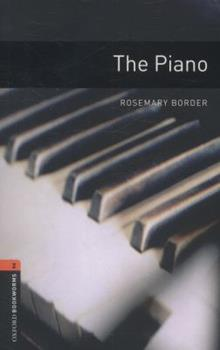 The Piano: 700 Headwords (Oxford Bookworms Library) 0194229823 Book Cover