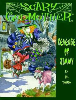 Scary Godmother: The Revenge of Jimmy 1579890202 Book Cover