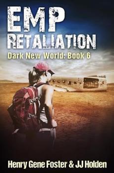 Emp Retaliation - Book #6 of the Dark New World