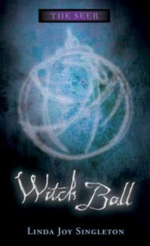 Witch Ball - Book #3 of the Seer