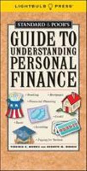 Standard & Poor's Guide to Understanding Personal Finance (Standard & Poor's Guide to) 1933569026 Book Cover