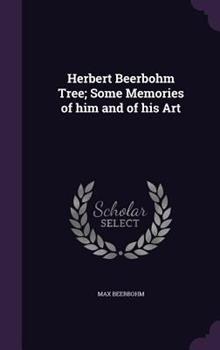 Herbert Beerbohm Tree 1443760757 Book Cover