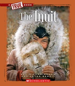 The Inuit - Book  of the A True Book