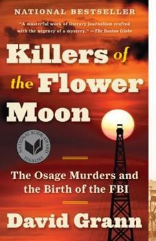 Paperback Killers of the Flower Moon: The Osage Murders and the Birth of the FBI Book