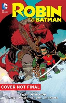 Robin – Son of Batman, Volume 1: Year of Blood - Book  of the Robin: Son of Batman Single Issues
