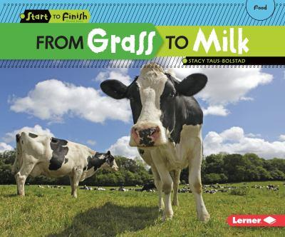From Grass to Milk - Book  of the Start to Finish, Second Series