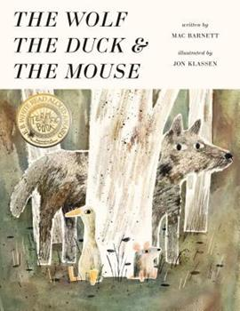 The Wolf, the Duck, and the Mouse 076367754X Book Cover