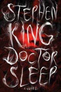 Doctor Sleep - Book #2 of the Shining