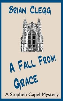 A Fall from Grace: A Stephen Capel Mystery