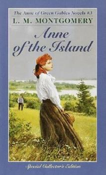 Anne of the Island - Book #3 of the Anne of Green Gables