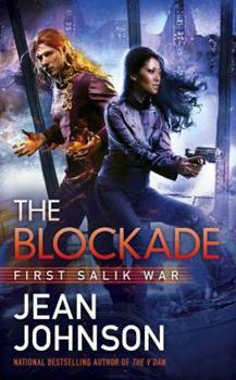 The Blockade - Book #3 of the First Salik War