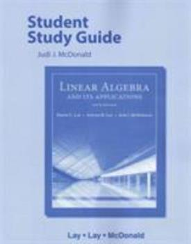 Student Study Guide for Linear Algebra and Its Applications 0201648474 Book Cover