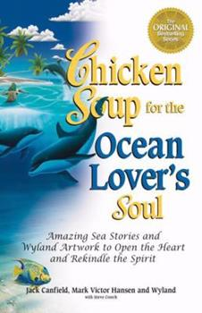 Chicken Soup for the Ocean Lover's Soul (Chicken Soup for the Soul Series)