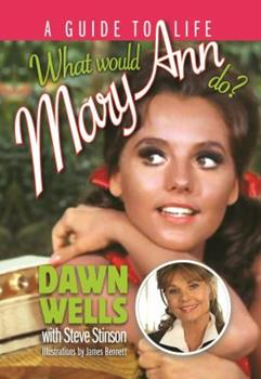 What Would Mary Ann Do? 1630760285 Book Cover