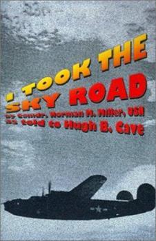 I Took the Sky Road 1587154307 Book Cover