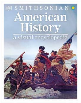 American History: A Visual Encyclopedia 1465483667 Book Cover