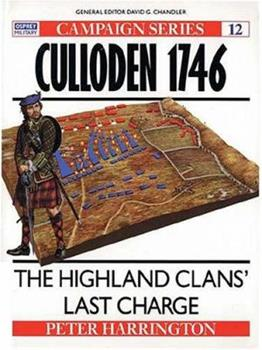 Culloden 1746: The Highland Clans' Last Charge (Campaign) - Book #12 of the Osprey Campaign