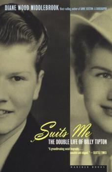 Suits Me: The Double Life of Billy Tipton 0395654890 Book Cover