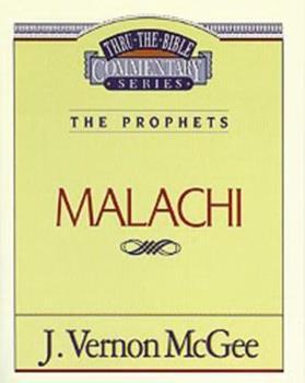 Malachi - Book #33 of the Thru the Bible