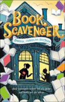 Book Scavenger - Book #1 of the Book Scavenger